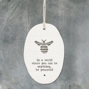 East of India Porcelain Hanging Sign Bee, Be Yourself.... Keepsake Gift