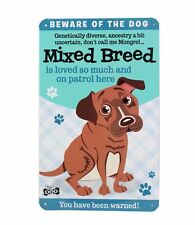 Beware of the Dog Mixed Breed Funny Metal Wall Sign Plaque Dog Lovers Gift