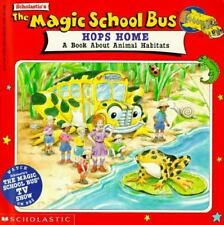 The Magic School Bus Hope Home A book about Animal Habitats Scholastic 1995