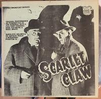 SCARLET CLAW SHERLOCK HOLMES Rathbone/Bruce 1943 LP Radio Play