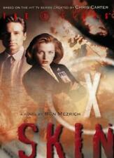 Skin (The X-Files, Book 6),Ben Mezrich