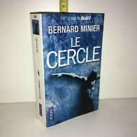 Bernard Minier LE CERCLE Thriller 2015 Pocket LIVRE DE POCHE tbe - ZZ-5750