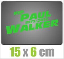 Aufkleber RIP Paul Walker Auto JDM Tuning OEM Decal Stickerbomb 15x6 cm grün