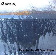 NEW Aoeria PRAISE TO ALL YOU HEAR CD&DVD Prog Progressive Alternative Indie Rock