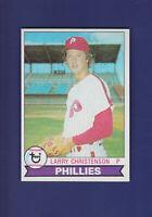 Larry Christenson 1979 TOPPS Baseball #493 (NM) Philadelphia Phillies