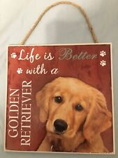 "NEW 8x8 ""Life Is Better With A Golden Retriever"" Pet Dog Plaque / Wall Sign"