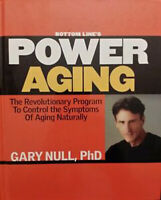 Power Aging The Revolutionary Program To Control The Symptoms of Aging Naturally