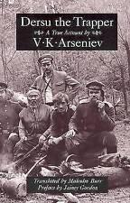 Dersu the Trapper, Paperback by Arseniev, V. K.; Burr, Malcolm (TRN), Like Ne...