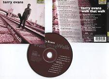 "Terry EVANS ""Walk that walk"" (CD) 1999"