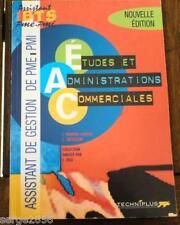 ETUDES ET ADMINISTRATIONS COMMERCIALES - BTS PME-PMI