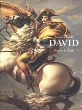 Jacques-Louis David: Empire to Exile-ExLibrary