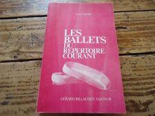 LES BALLETS DU REPERTOIRE COURANT - LOUIS OSTER DANSE CLASSIQUE 1980 159 BALLETS
