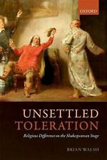 UNSETTLED TOLERATION - WALSH, BRIAN - NEW HARDCOVER BOOK