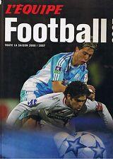 L'équipe FOOTBALL 2007 * Toute la saison 2006 / 2007 * Sports Journal L'année du