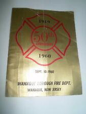 RARE+Illustrated 1910-1960 Wanaque Borough Fire Dept New Jersey 50th Anniversary