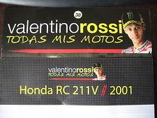 FASCICULE  38  MOTO GP VALENTINO ROSSI TODAS MIS MOTOS HONDA RC 211V SUZUKA 2001