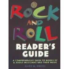 The Rock and Roll Reader's Guide ~ A Comprehensive Guide to Books by musicians