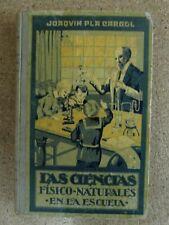Las Ciencias Fisico-Naturales en la Escuela.Dalmau 1929