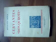 """1943 Antologia Critica Cervantes y """"Don Quijote"""", Colección """"Variorum"""""""