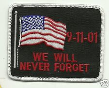 Remember 9-11 We Will Never Forget  PATCH