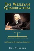 The Wesleyan Quadrilateral (Paperback or Softback)