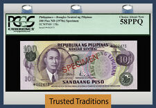 TT PK 158s 1970s PHILIPPINES 100 PISO SPECIMEN PCGS 58 PPQ CHOICE ABOUT NEW!