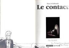 DEDICACE Alain MAURY   LE CONTACT  MAURY / ROBBERECHT    CASTERMAN  EO