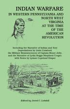 Indian Warfare in Western Pennsylvania and North West Virginia at the Time of...