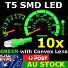 10x T5 GREEN SMD LED Dash Instrument Light Dashboard Bulb Globe Convex Lens 12v
