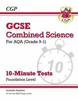 Grade 9-1 GCSE Combined Science: AQA 10-Minute Tests (with answ... 9781782948483