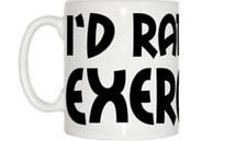 I'd Rather Be Exercising Mug