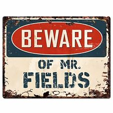 PP2732 Beware of MR. FIELDS Plate Chic Sign Home Store Wall Decor Funny Gift