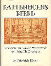 Overbeck, Kattenhorns Pferd, Fabeleien Alt Worpswede, Künstlerkolonie Maler-Dorf