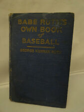 Antique Babe Ruth's Own Book of Baseball Sports George Ruth 1928 Rare Hardcover