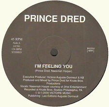 PRINCE DRED - I'm Feeling You / My Beat - 2000 Victoire Music - Between - VM 001