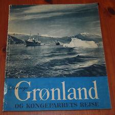 Det nye Gronland og kongeparrets rejse