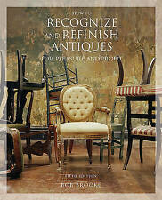 How to Recognize and Refinish Antiques for Pleasure and Profit Fifth Edition New