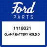 1118021 Ford Clamp battery hold d 1118021, New Genuine OEM Part