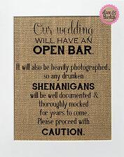 8x10 Our Wedding Will Have An Open Bar / Burlap Print Sign UNFRAMED / Wedding