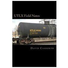 UTLX Field Notes by David Casdorph (2011, Paperback)