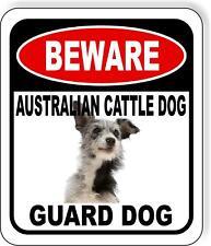 Beware Australian Cattle Dog Guard Dog Metal Aluminum Composite Sign