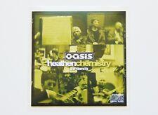 Oasis : Heathen Chemistry Demo's