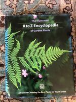 The Illustrated A to Z Encyclopedia of Garden Plants by Time Life