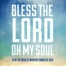 Bless The Lord, Oh My Soul 2013 by Ultimate Tracks
