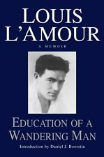 Education of a Wandering Man by Louis LAmour