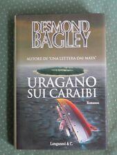URAGANO SUI CARAIBI Desmond Bagley Longanesi 1995 libro di scritto da saggio per