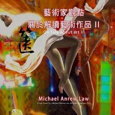 Michael Andrew Law's Artist Perspective: On Talk about Art II : Michael...
