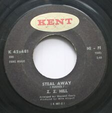 Soul 45 Z.Z. Hill - Steal Away / Nothing Can Change The Love I Have For You On K