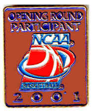 2001 WOMENS NCAA  BASKETBALL CHAMPIONSHIPS OPENING ROUND TEAM PARTICIPATIO PIN
