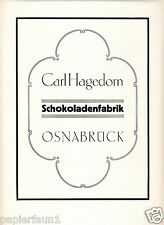 Schokoladenfabrik Hagedorn Osnabrück Orig. Reklame 1924 Schokolade Carl ad